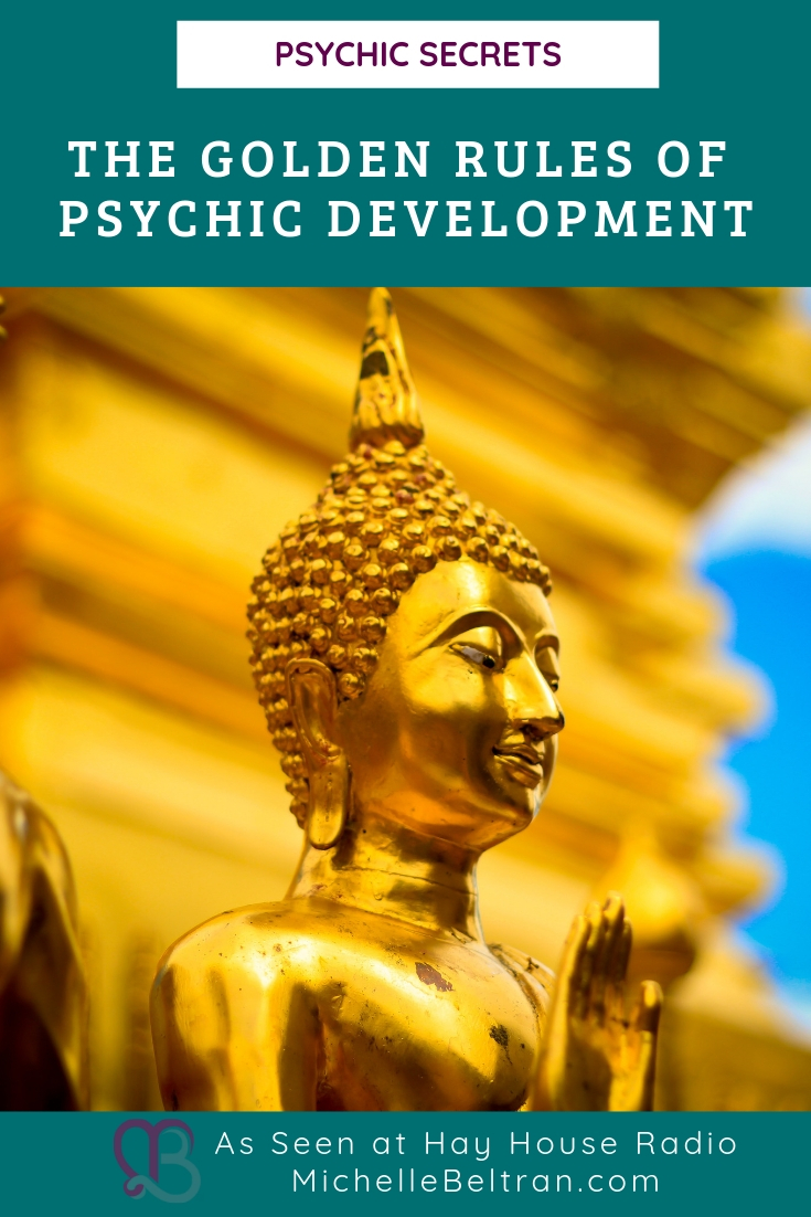 GOLDEN RULES OF PSYCHIC & INTUITIVE DEVELOPMENT