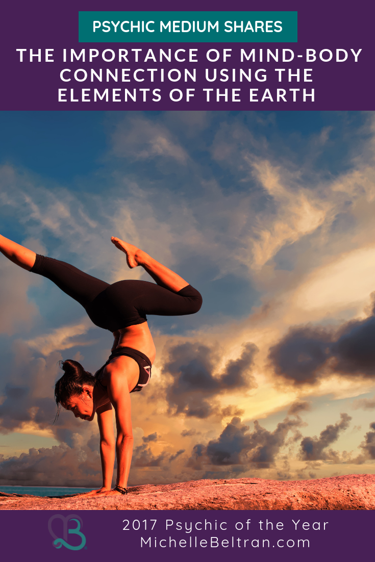 Psychic Medium Shares the Importance of Mind-Body Connection Using the Elements of the Earth
