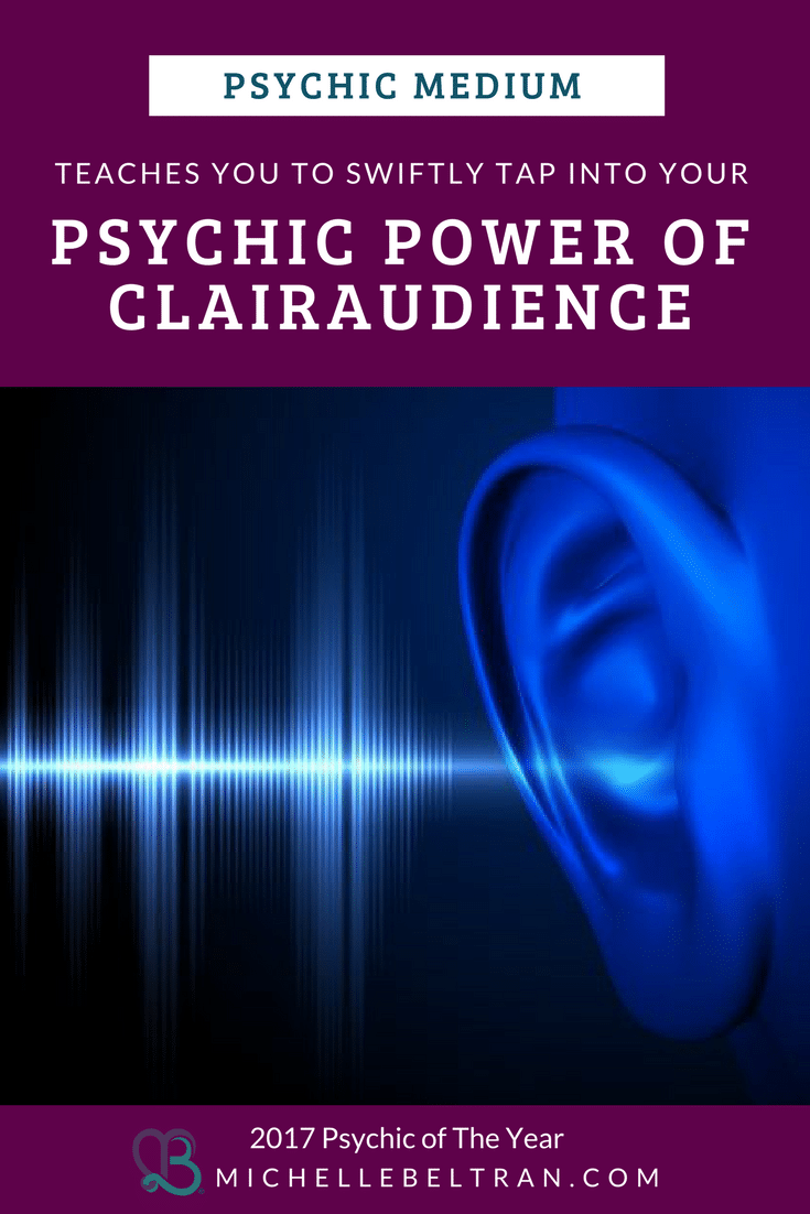 Psychic Medium Reveals: How to Develop Your Psychic Power of Clairaudience