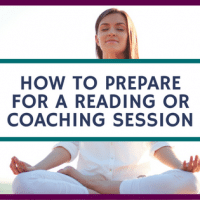 How to Prepare for a reading or coaching session