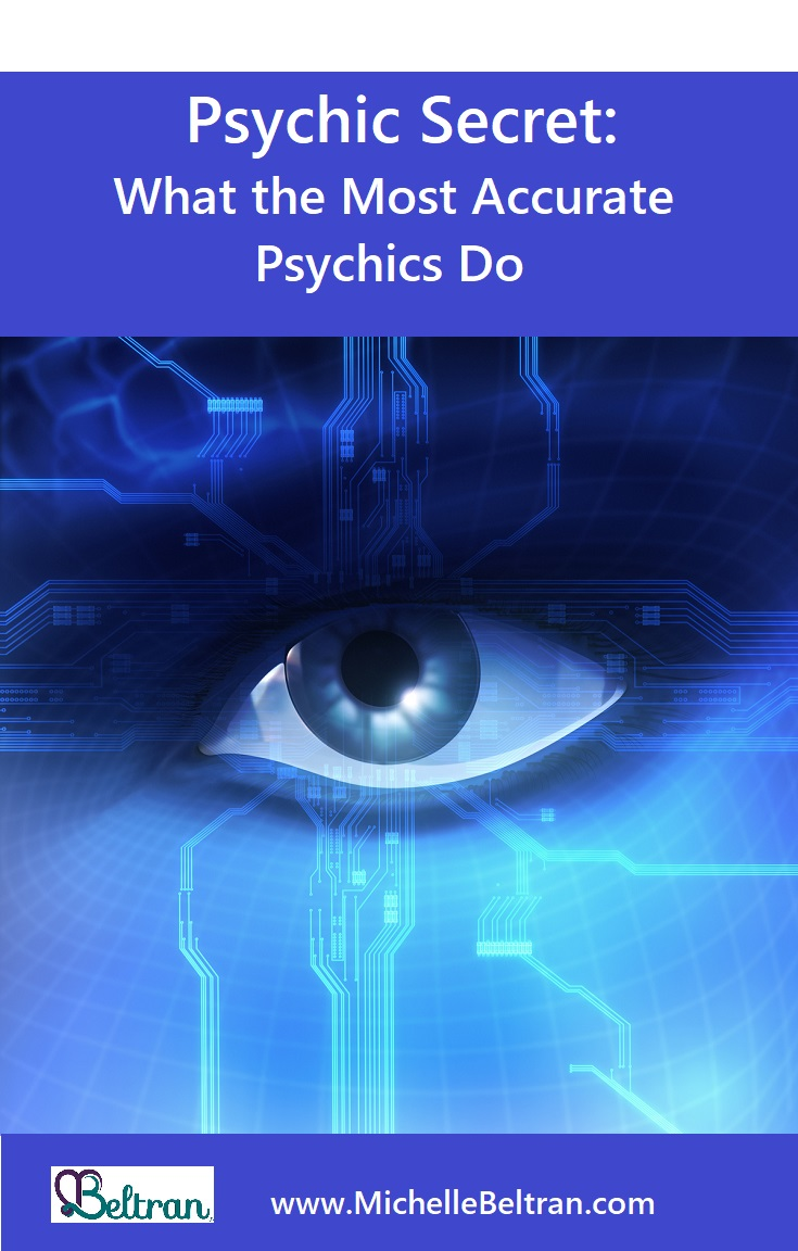 Psychic Secret: What the Most Accurate Psychics Do