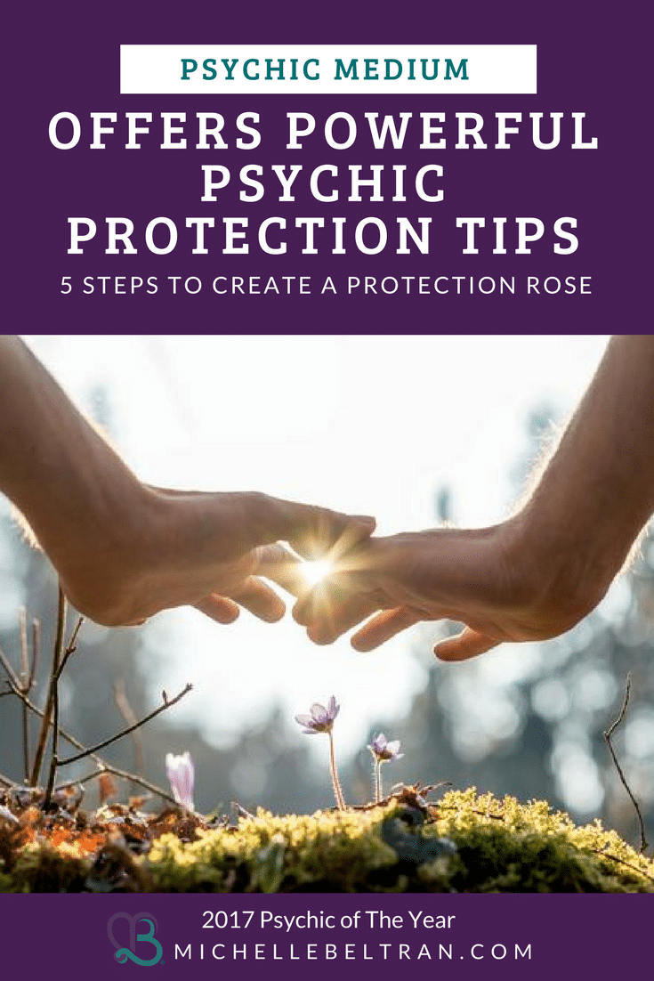 Psychic protection is as natural and necessary as eating, sleeping and drinking. Psychic Medium Michelle teaches you how to create a safe space of intuitive, psychic and mediumship development.
