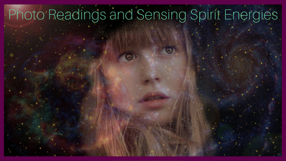 Photo Readings and Sensing Spirit Energies