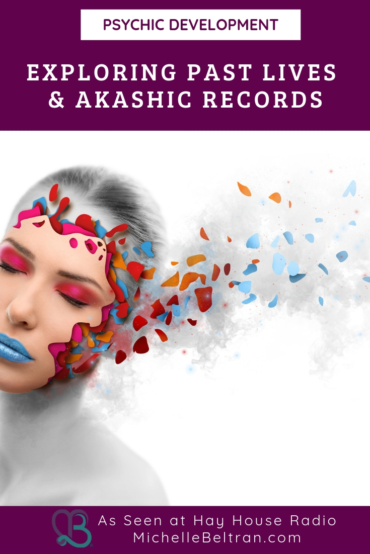 Are past lives real? Find out from Psychic Medium Michelle. You\'ll also learn the six steps to access the Akashic Records.