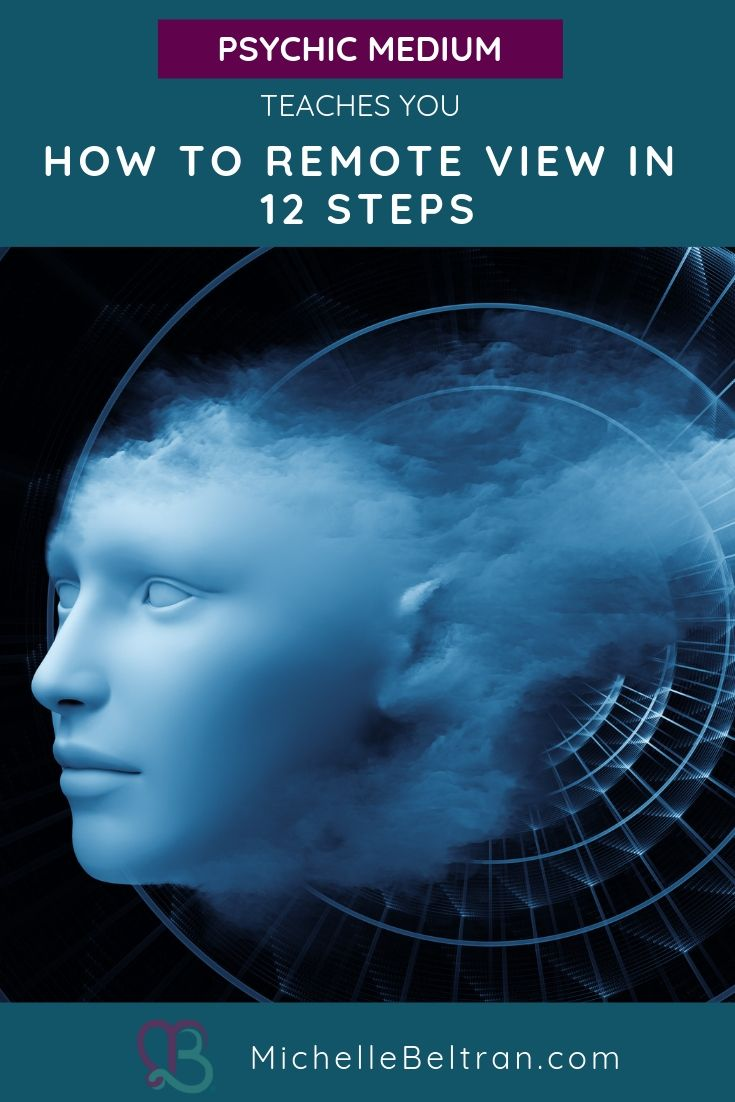 Psychic Development: How to Remote View in 12 Steps
